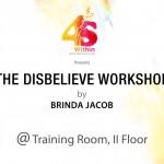 The disbelieve workshop by Brinda Jacob